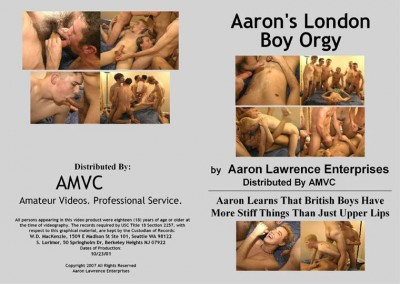 Aaron\\\`s London Boy Orgy (2007)