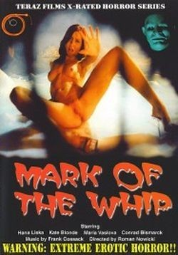 Erotic Horror – The Mark Of The Whip