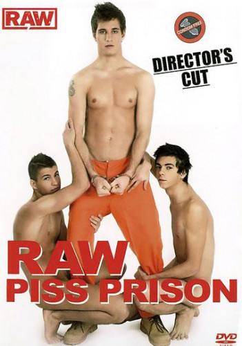 Raw Piss Prison (Stx)