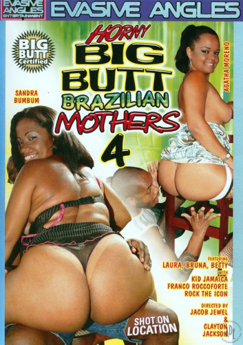 Horny Big Butt Brazilian Mothers # 4
