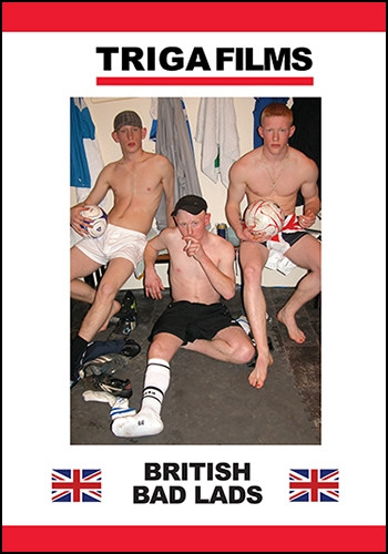 British Bad Lads