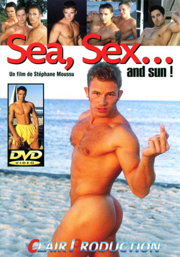 Sea, Sex… And Sun