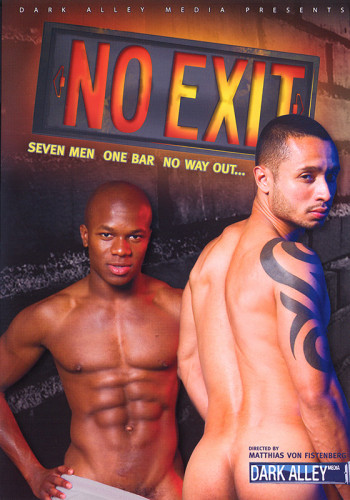 No Exit (muscle men, dark alley, group sex).