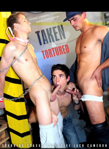 Taken and Tortured