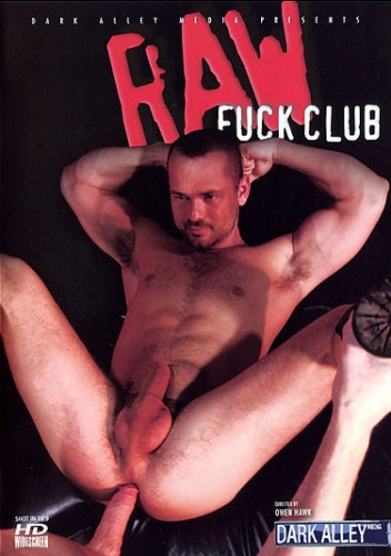 Dark Alley Media Raw Fuck Club