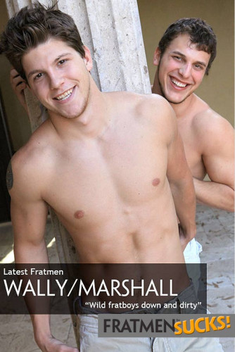FratmenSuck – Wally & Marshall