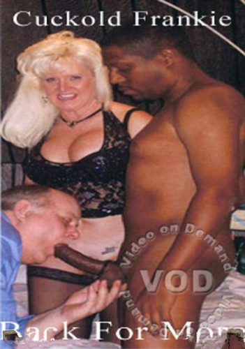 Description Cuckold Frankie Back For More