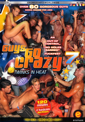 Guys Go Crazy 7 Twinks in Heat
