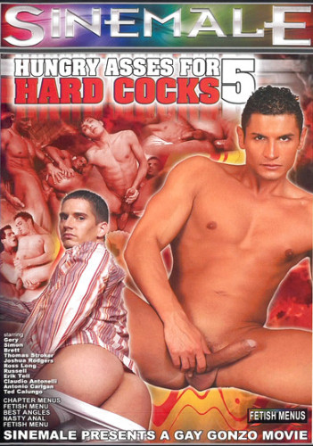 Hungry Asses For Hard Cocks 5 (2006)