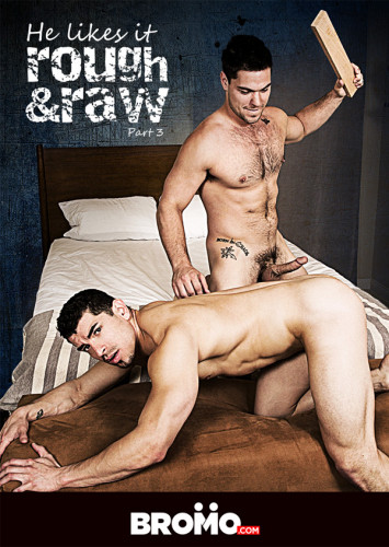 He Likes It Rough and Raw Pt 3 (muscle men, anal sex, fat cock)