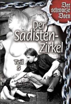 Der Sadisten Zirkel Vol. 5
