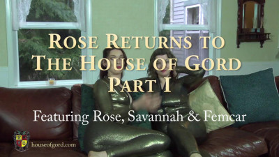 Rose Returns To The House Of Gord – Part I Jan17 2014