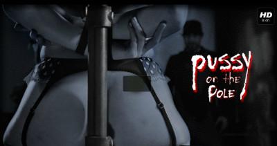 Infernalrestraints - Dec 27, 2013 - Pussy On The Pole - Veruca James - Cyd Black