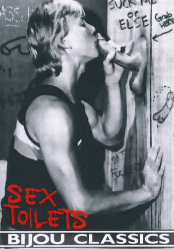 Sex Toilets - Jack Wrangler, Casey Donovan, Eric Ryan (1987)