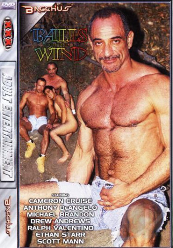 Balls To The Wind - Anthony DeAngelo, Cameron Cruise, Michael Brandon