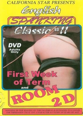 English Spanking Classic 11 - First Week Of Term And Room 2D