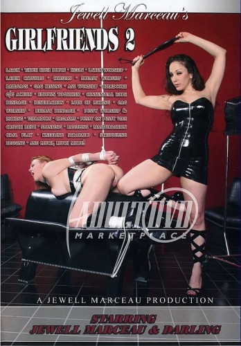 Jewell Marceau Extreme - Girlfriends 2