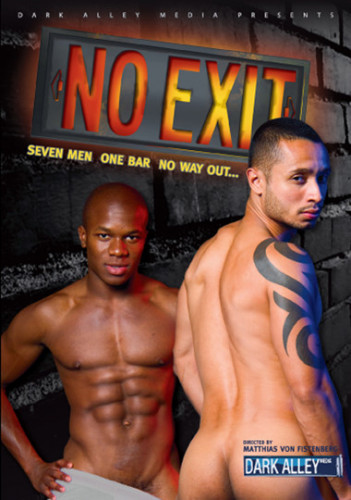 No Exit - Seven Men One Bar No Way Out