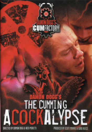 Damon Dogg's Cum Factory - The Cumming ACockalypse