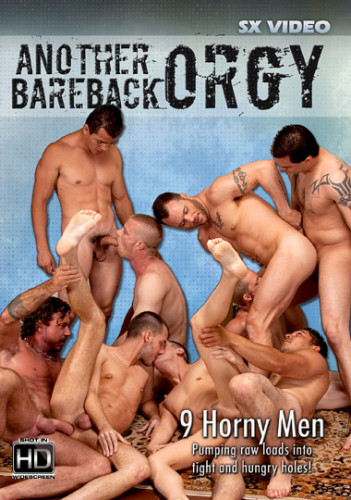 new anal (Another Bareback Orgy).