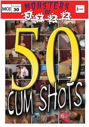 Monsters Of Jizz 30-50 Cum Shots