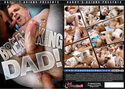 Daddy's Asians — Breaking man
