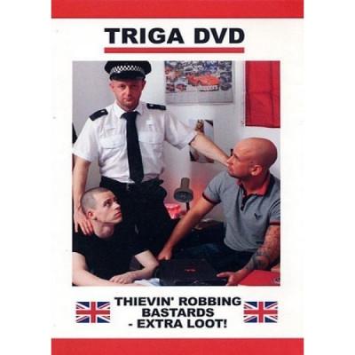 Triga — Thievin' robbing bastards — Extra loot!