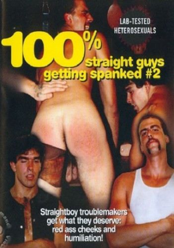 100% Straight Guys Getting Spanked 2