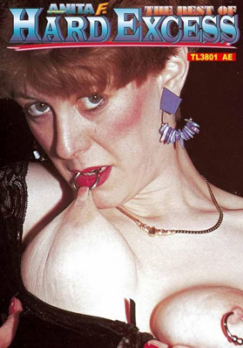Lady Anita F. - The Best Of Hard Excess