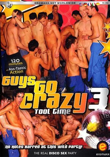 Guys Go Crazy 3 - Tool Time