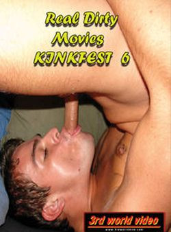 Real Dirty Movies — Kinkfest 6
