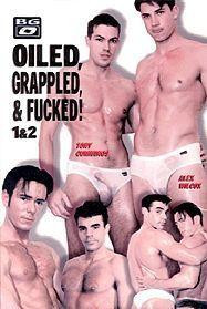 Oiled, Grappled, & Fucked