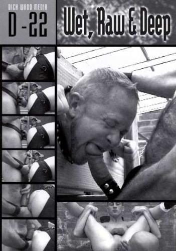 Dick Wadd — Wet, Raw, Deep
