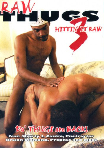 Raw Thugs Vol. 3 - Hittin It Raw