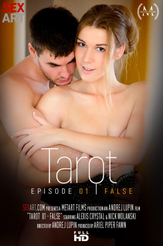 Alexis Crystal, Nick Wolanski — Tarot Part 1 - False FullHD 1080p
