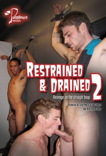 Restrained and Drained: Revenge On The Straight Boys