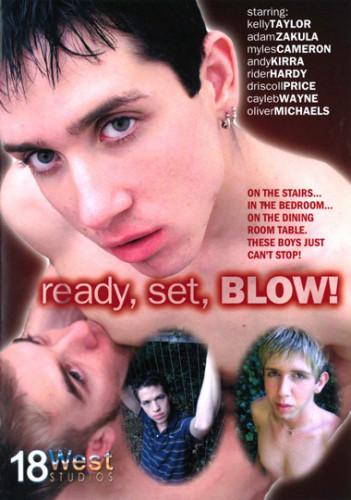 Ready, Set, Blow