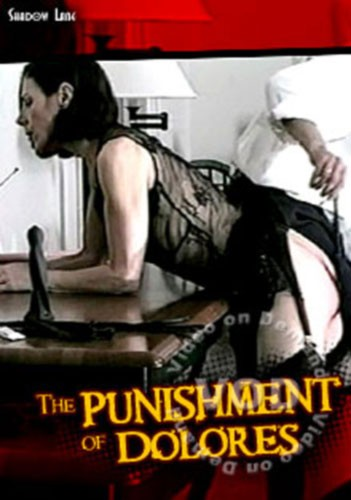 The Punishment Of Dolores DVD