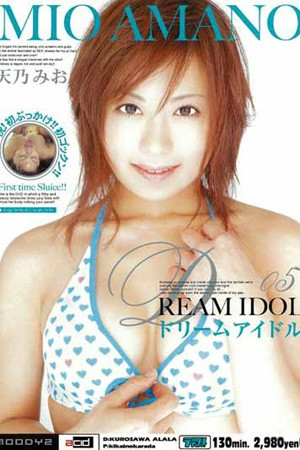 Dream Idol 5. Mio Amano. Mio Amano Asian Bukkake Blowjobs and Sex