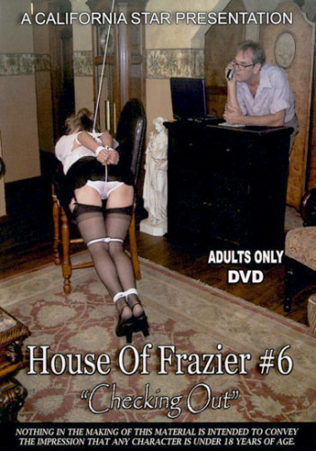 House Of Frazier #6 - Checking Out