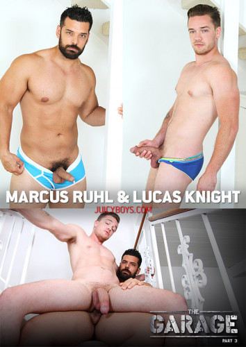 The Garage Part 3 (Lucas Knight, Marcus Ruhl)