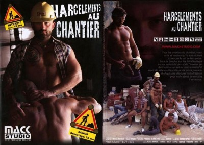 Mack Studio – Harcelements Au Chantier (2005)
