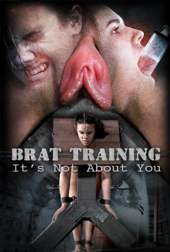 Brat Training: It's Not About You