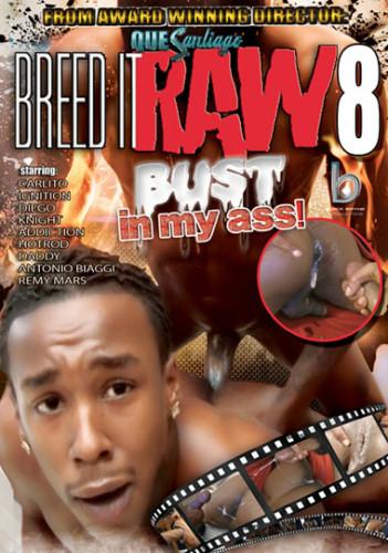 Breed It Raw 8 - Bust In My Ass twink videos twinks!