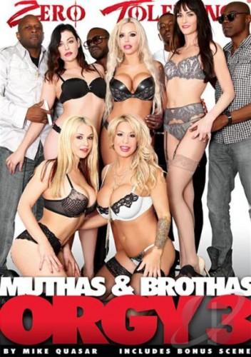 Muthas & Bruthas (Brothas) Orgy 3