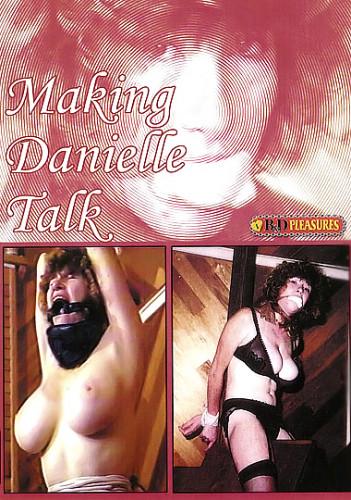 B&D Pleasures - Making Danielle Talk