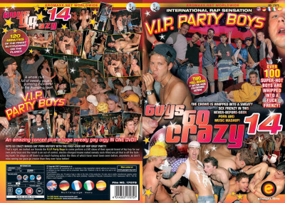 Guys Go Crazy 14: V.I.P. Party Boys (2007)