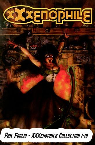 Phil Foglio - XXXenophile Collection 1-10