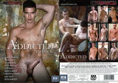 Hot Spunks – Addicted To Cock (2011)