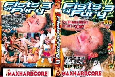 Fists Of Fury # 3 - MaxHardcore